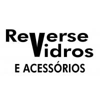 REVERSE VIDROS E ACESSÓRIOS