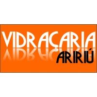 VIDRAÇARIA ARIRIÚ